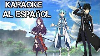 Sword Art Online 2 ´´Courage´´ Karaoke Al español | 2017
