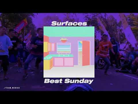 Surfaces - Best Sunday ( Koplo ) | Remixing
