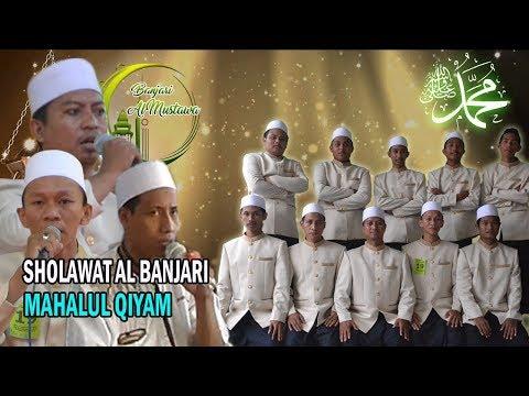 Sholawat Al Banjari MAHALUL QIYAM | Al Mustawa