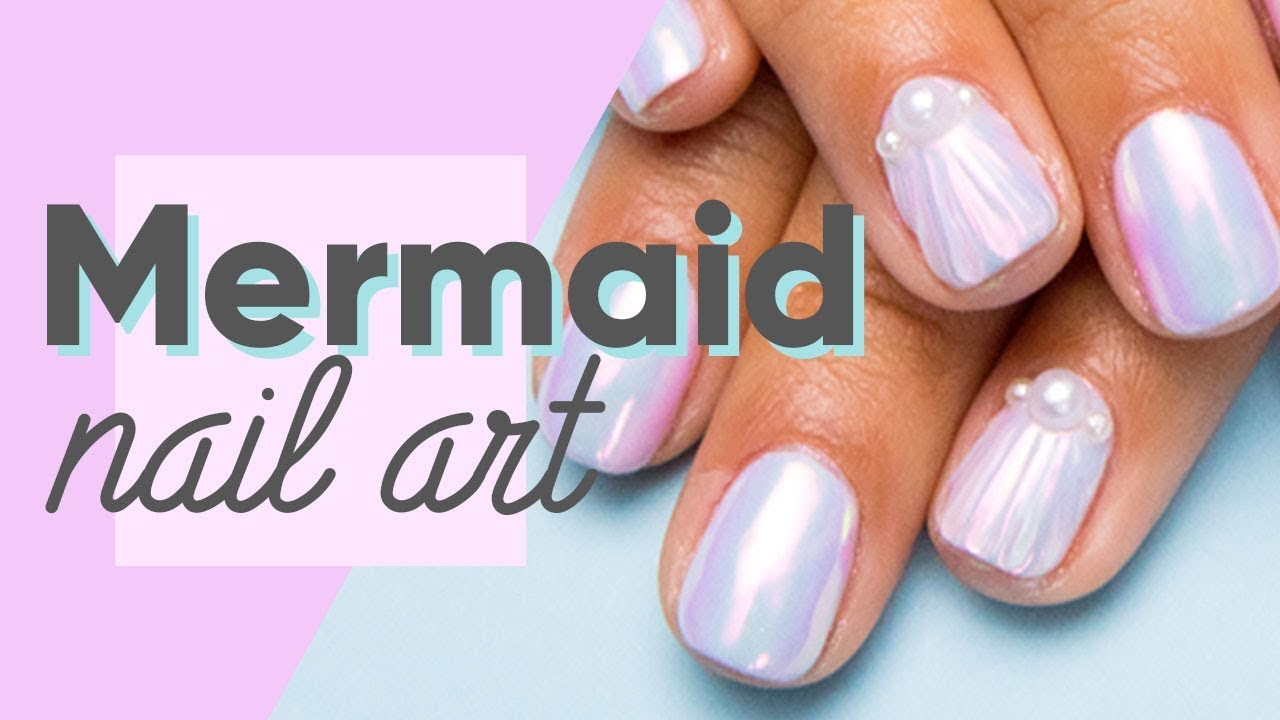 Mermaid Nail Art Tutorial | ipsy Nailed It - YouTube