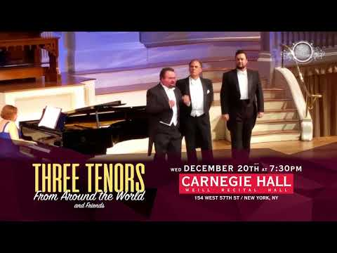Three Tenors from Around the World / Carnegie Hall on December 20th 2017