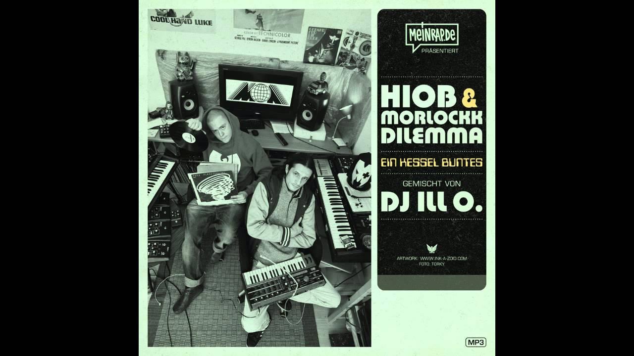 Hiob & Morlockk Dilemma - Ein Kessel Buntes (Mixed by DJ Ill O ...
