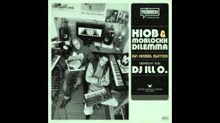 Hiob & Morlockk Dilemma - Ein Kessel Buntes ( Mixed by DJ Ill O.)