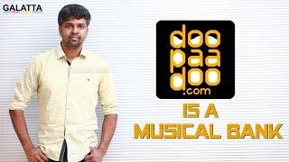 Doopaadoo is a musical bank - Madhan Karky