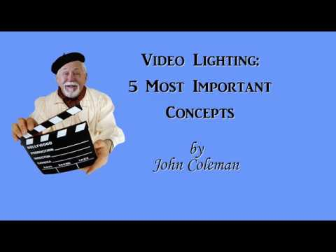 5 Most Important Concepts For Video Lighting