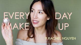 Everyday Makeup ft. Rachel Nguyen