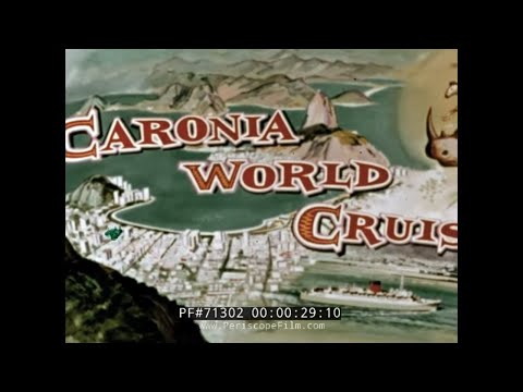 CUNARD LINES RMS CARONIA WORLD CRUISE PROMOTIONAL FILM 1950s
