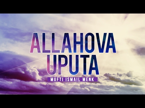 ALLAHOVA UPUTA | Mufti Ismail Menk