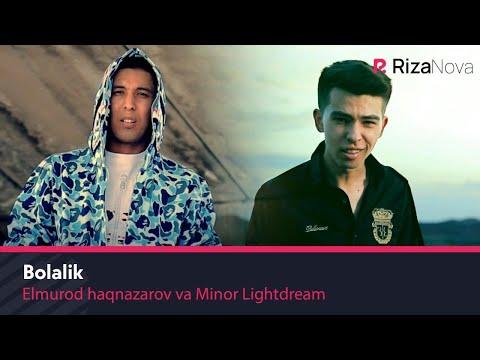 Elmurod Haqnazarov va Minor Lightdream - Bolalik (Official Music Video) 2020