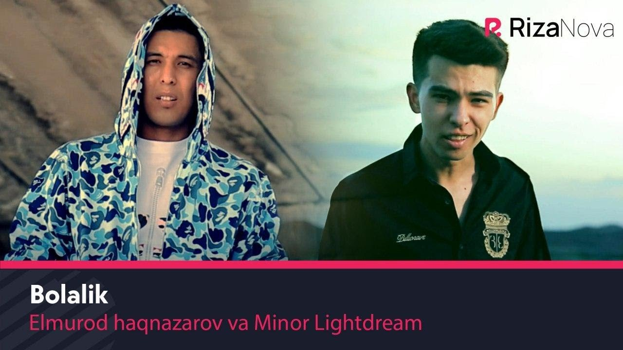 Elmurod Haqnazarov va Minor Lightdream - Bolalik (Official Music Video) 2020