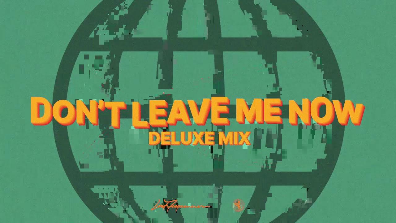 Lost Frequencies & Mathieu Koss - Don't Leave Me Now (Deluxe Mix)