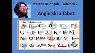 Metoda na Angola Odcinek 2 - Angielski alfabet