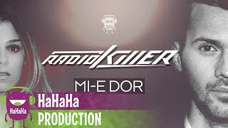 Radio Killer - Mi-e dor [Lyric Video]