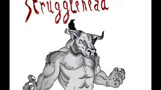 Strugglehead - Silicosis
