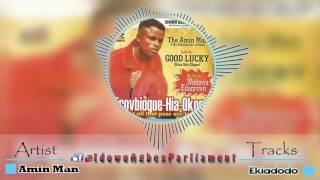 Latest Benin Music - Ekiadodo by Amin Man (Amin Man Music)