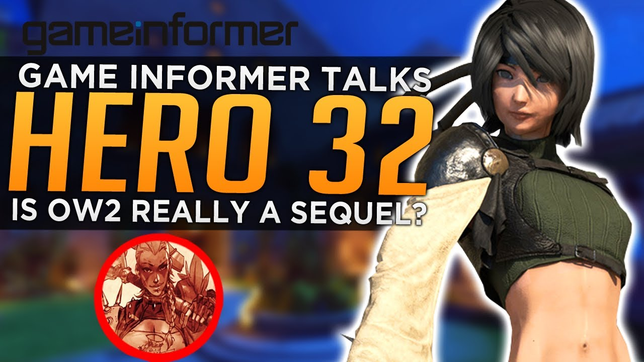 GameInformer Talks the NEW Hero 32 - Is Overwatch 2 Actually a Sequel? thumbnail