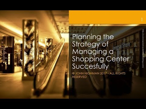 Key Principles of Managing a Shopping Center Successfully