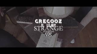 GREGOOZ Strange Ft  LeJay