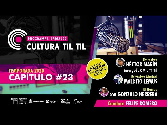 Programas Radiales Cultura Til-til (Capitulo 23) 12/08/2020