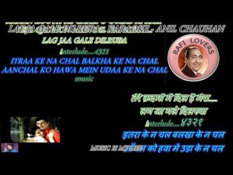 Lag Ja Gale Dilruba - Karaoke With Scrolling Lyrics Eng. & हिंदी   For ILYAS BHAI