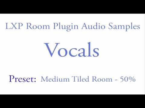 LXP Room Plugin Vocal Samples (1.1).mov