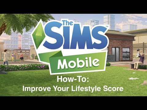 The Sims Mobile: How To Improve Your Lifestyle Score