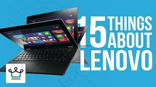 15 Things You Didn't Know About LENOVO