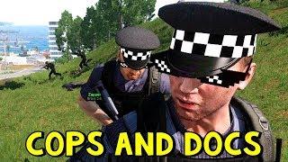 Cops and Docs | ArmA 3