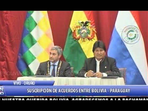 Así Fue La Suscripción de Acuerdos Entre PARAGUAY Y BOLIVIA 2019 - En Oruro