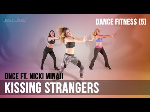 Dance Fitness - DNCE - 'Kissing Strangers' ft Nicki Minaj