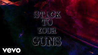 Sick Puppies - Stick To Your Guns (Lyric Video)
