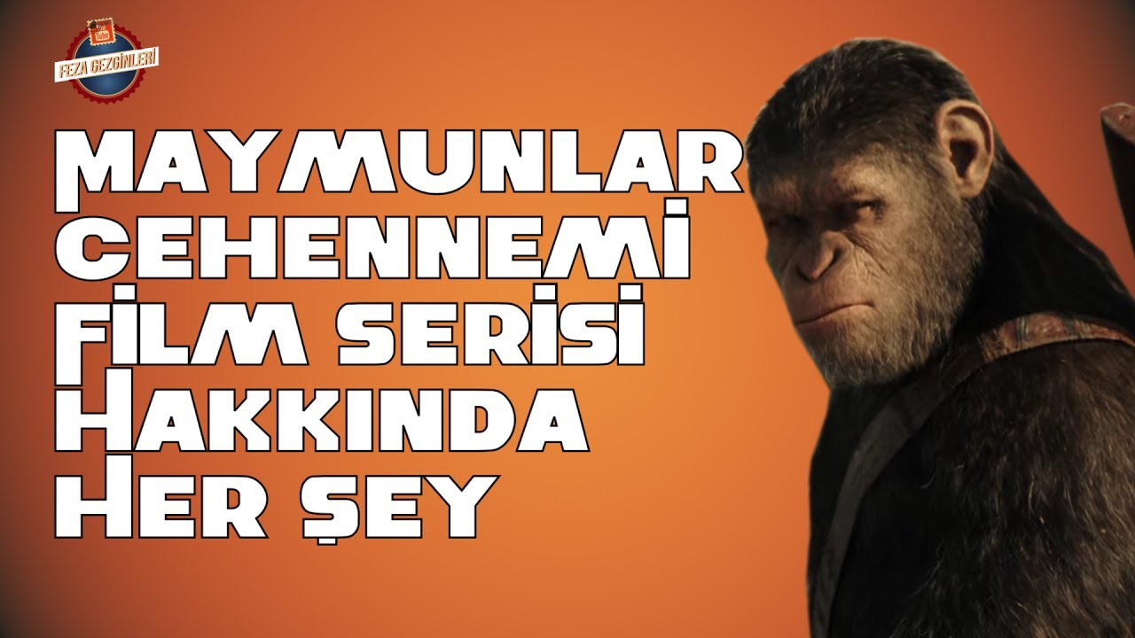 Maymunlar Cehennemi Planet Of The Apes Film Serisi Hakkında