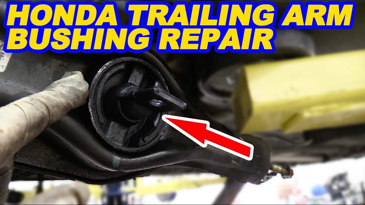 Honda Acura Rear Trailing Arm Bushing Replacement Youtube