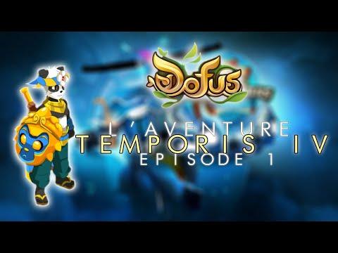 DOFUS - Nos Premières 24h Sur Temporis IV !