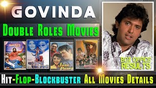 Govinda Double Role Movies List | Box Office Results | Govinda Movies Hit and Flop Movies List.