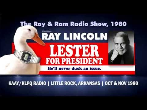 Ray Lincoln - Ray & Ram Show 1980 - Lester for President