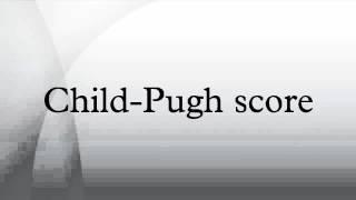 Child-Pugh score