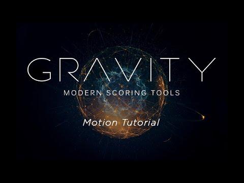 Heavyocity - Gravity - Motion Tutorial