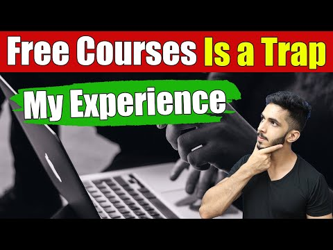 Free Online Courses is a Trap 🔥BEWARE!! – #MyExperience