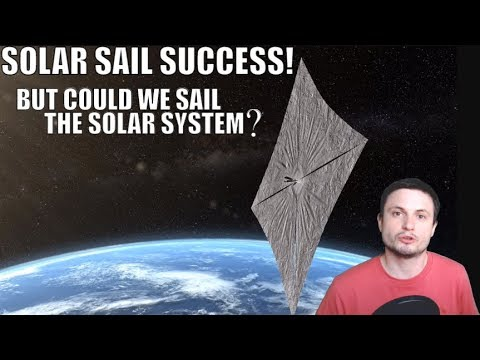 Lightsail 2 Succeeded! But Can We Use It To Travel The Solar System?
