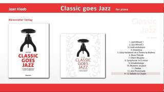 Classic goes Jazz 13 Ballade to Chopin