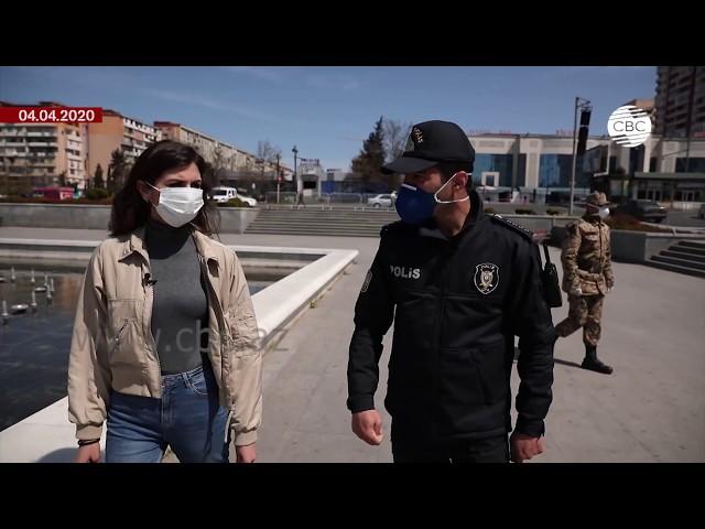 Борьба с коронавирусом в Азербайджане. Как полиция следит за соблюдением режима карантина?