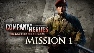 [HD]CoH Liberation of Caen Mission 1 Authie Boudica's Boys (Play Through)