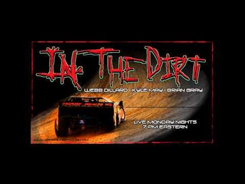 In The Dirt 3.26.12 -  James Clolinger - Bobby Jordan -  Lee Burdett - Joshua Joiner