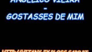 Angélico Vieira - Gostasses de mim + Download