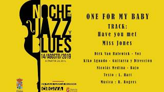 Have You Met Miss Jones - One For My Baby (Trio Jazz/Funk) | Festival Jazz Órgiva 2019