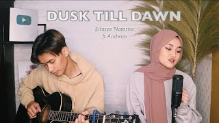 ZAYN - Dusk Till Dawn ft. Sia Cover By Eltasya Natasha lyrics