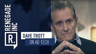 DAVE TROTT on Ad-Tech