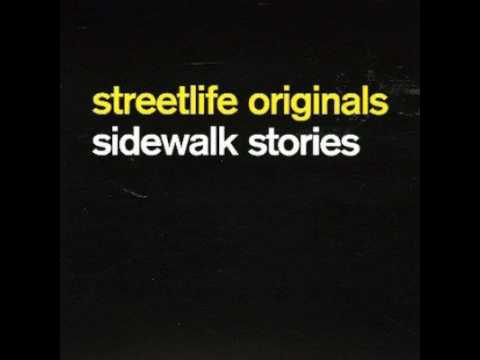 Streetlife Originals – Sidewalk Stories (full album)
