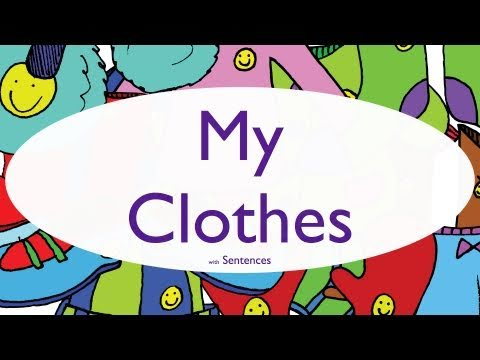 Clothing Chant for Kids - My Clothes With Sentences - ELF Kids Videos